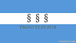 DSGVO, Mai 2018