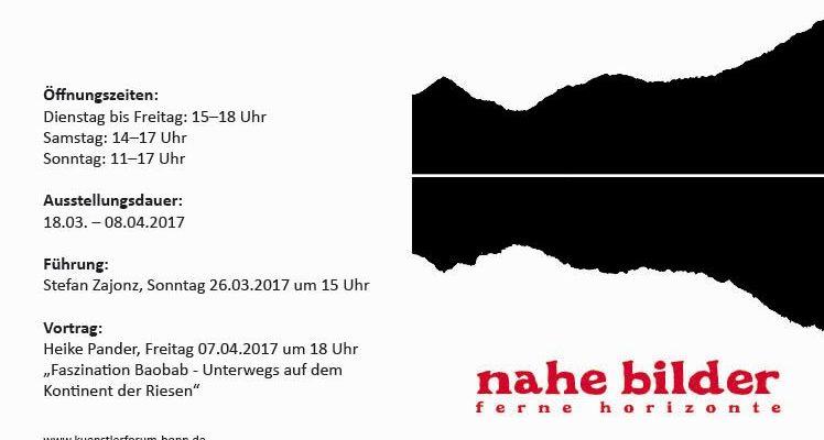 """Einladung zur Ausstellung """"Nahe Bilder - Ferne Horizonte"""", Künstlerforum Bonn"""